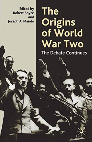 9780333945261: The Origins of World War Two: The Debate Continues