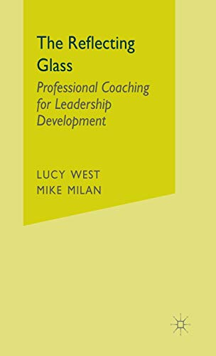 9780333945292: The Reflecting Glass: Professional Coaching for Leadership Development