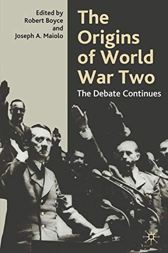 9780333945391: The Origins of World War Two: The Debate Continues
