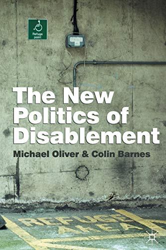 9780333945674: The New Politics of Disablement