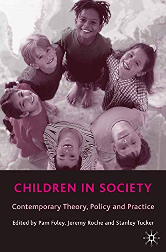 9780333945889: Children in Society: Contemporary Theory, Policy and Practice