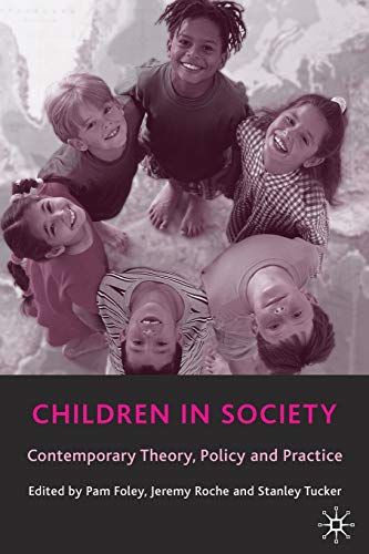 9780333945896: Children in Society: Contemporary Theory, Policy and Practice