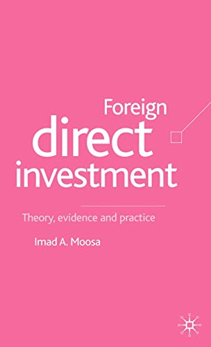 9780333945902: Foreign Direct Investment: Theory, Evidence and Practice