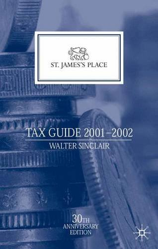 9780333946046: St. James's Place Tax Guide 2001-2002