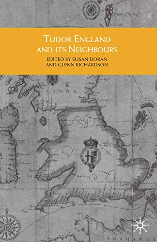 9780333946114: Tudor England and its Neighbours (Themes in Focus)