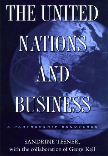 9780333946756: The United Nations and Business: A Partnership Recovered