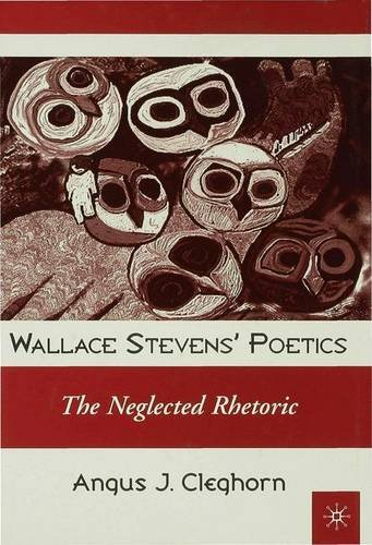 9780333946787: Wallace Stevens' Poetics: The Neglected Rhetoric