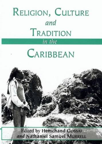 Religion, Culture And Tradition In The Caribbean