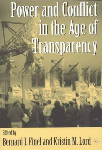 9780333946862: Power and Conflict in the Age of Transparency