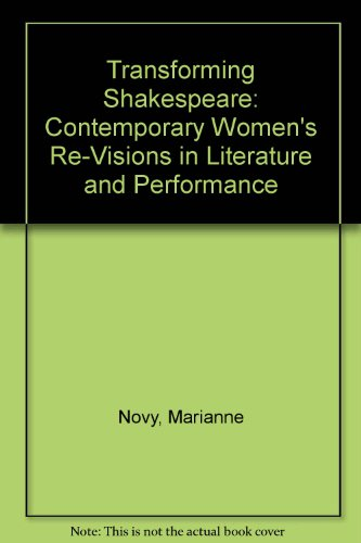 9780333947005: Transforming Shakespeare: Contemporary Women's Re-visions in Literature and Performance