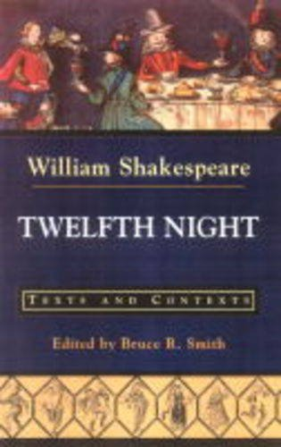 9780333947142: Twelfth Night: Texts and Contexts (The Bedford Shakespeare Series)