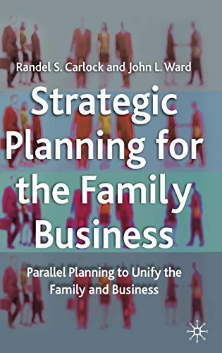9780333947319: Strategic Planning for The Family Business: Parallel Planning to Unify the Family and Business (A Family Business Publication)