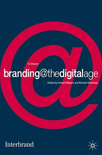 9780333947692: Branding@ the Digital Age: Herb Meyers and Richard Gerstman