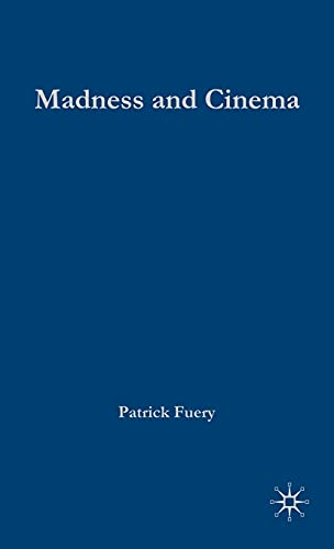 9780333948255: Madness and Cinema: Psychoanalysis, Spectatorship and Culture