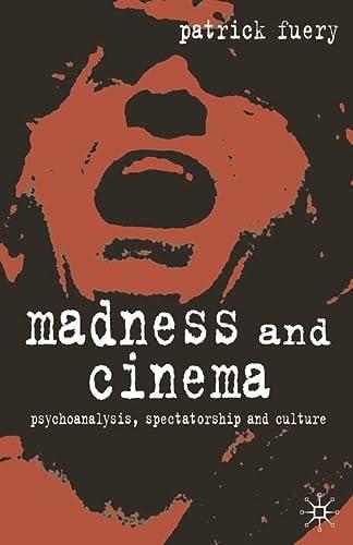 9780333948255: Madness and Cinema: Psychoanalysis, Spectatorship and Culture