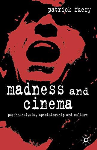 9780333948262: Madness and Cinema: Psychoanalysis, Spectatorship and Culture