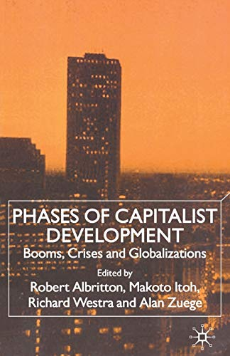 9780333948385: Phases of Capitalist Development: Booms, Crises and Globalizations
