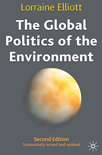 9780333948514: The Global Politics of the Environment