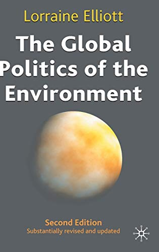 9780333948521: The Global Politics of the Environment