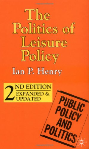 9780333948545: The Politics of Leisure Policy (Public Policy and Politics)