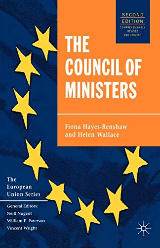 9780333948651: The Council of Ministers (The European Union Series)