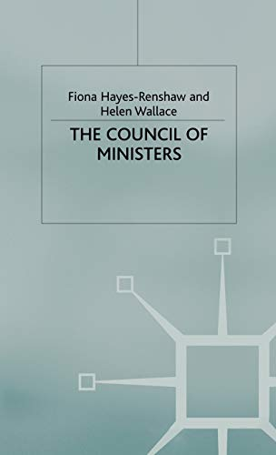 9780333948668: The Council of Ministers, Second Edition (The European Union Series)