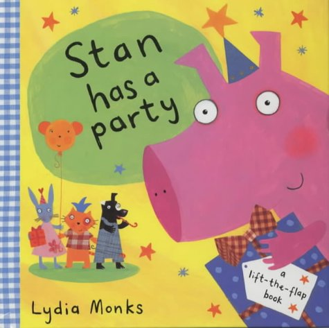 Stan Has a Party (Funny Bunch) (033394884X) by Monks, Lydia