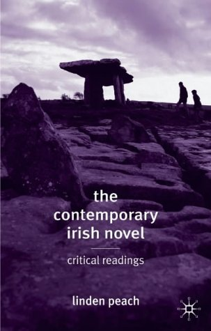 The Contemporary Irish Novel : Critical Readings :: Peach, Linden