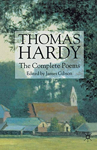Thomas Hardy: The Complete Poems: Hardy, Thomas