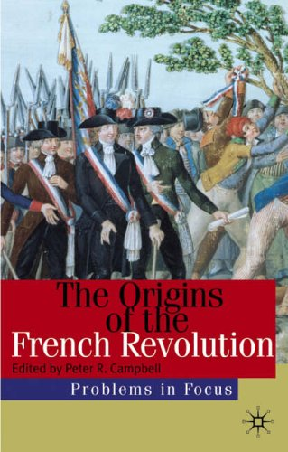 9780333949719: The Origins of the French Revolution (Problems in Focus)