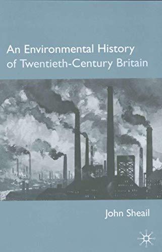 9780333949801: An Environmental History of Twentieth-Century Britain