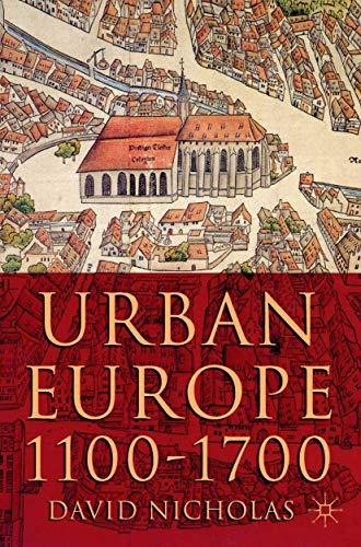 9780333949825: Urban Europe 1100-1700