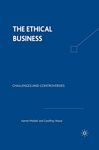9780333949931: The Ethical Business: Challenges and Controversies