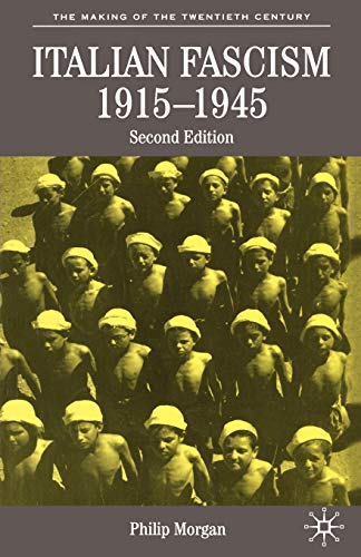9780333949986: Italian Fascism, 1915-1945 (The Making of the Twentieth Century)