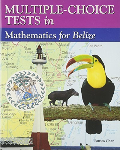 Multiple-Choice Tests in Science for Belize: Chan, Fausto