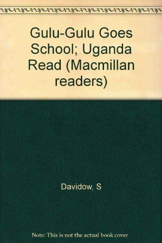 9780333955109: Gulu-Gulu Goes School; Uganda Read