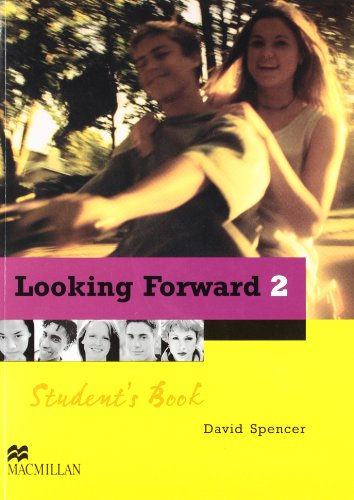 9780333956588: Looking Forward 2. Student's Book - English Edition