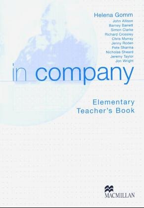 In Company: In Company Elementary: Teacher's Book: Mark Powell; Simon