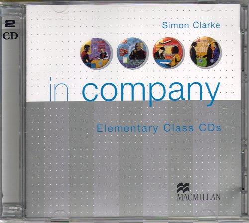 In Company: Class CDs: Elementary: Clarke, Simon; Powell, Mark
