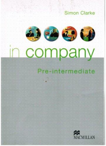 9780333957264: In company pr�-intermediate student book: Student's Book
