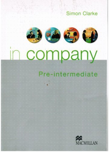 In Company Pre-intermediate: Students Book: Clarke, Simon