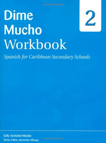 9780333959411: Dime: Spanish for Caribbean Secondary Schools Workbook 2: Dime Mucho