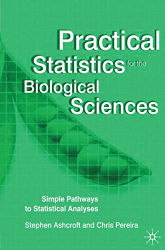 9780333960448: Practical Statistics for the Biological Sciences: Simple Pathways to Statistical Analyses