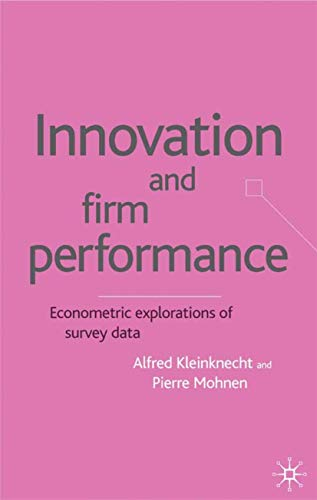 9780333961094: Innovation and Firm Performance: Econometric Explorations of Survey Data