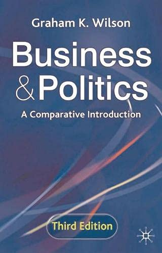 9780333962046: Business and Politics: A Comparative Introduction