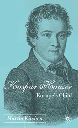 9780333962145: Kaspar Hauser: Europe's Child