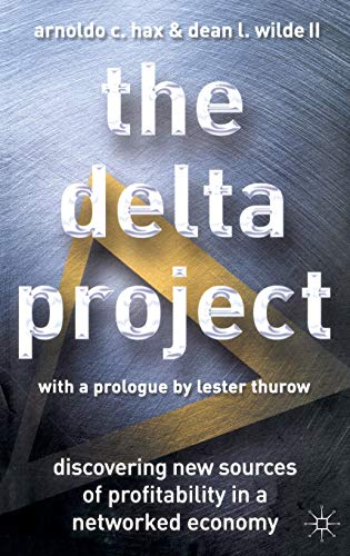 9780333962459: The Delta Project: Discovering New Sources of Profitability in a Networked Economy