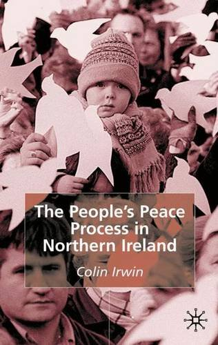 9780333962480: The People's Peace Process in Northern Ireland