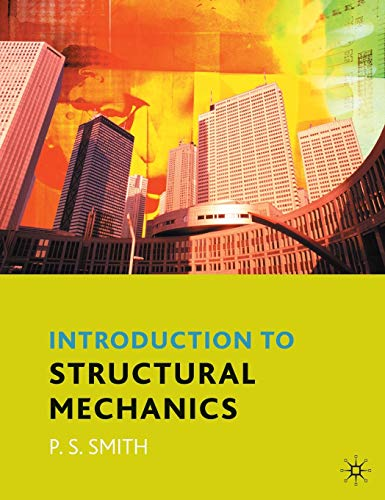 An Introduction to Structural Mechanics (Paperback): Dr. Paul Smith