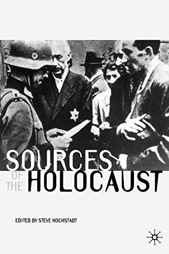 9780333963456: Sources of the Holocaust (Documents in History)